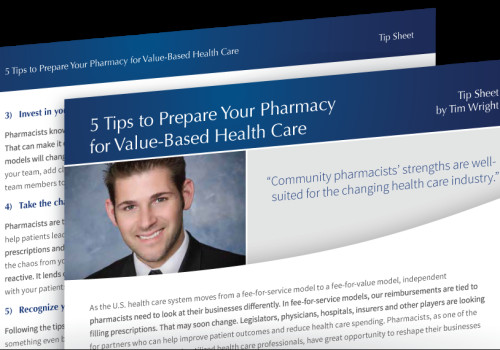 5 Tips To Prepare Your Pharmacy For Value-Based Health Care