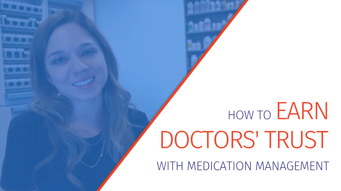 How to Earn Doctors' Trust with Medication Management