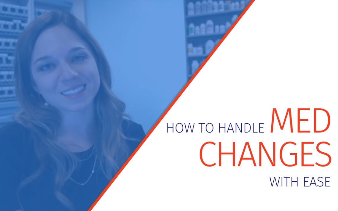 How to Handle Medication Changes with Ease