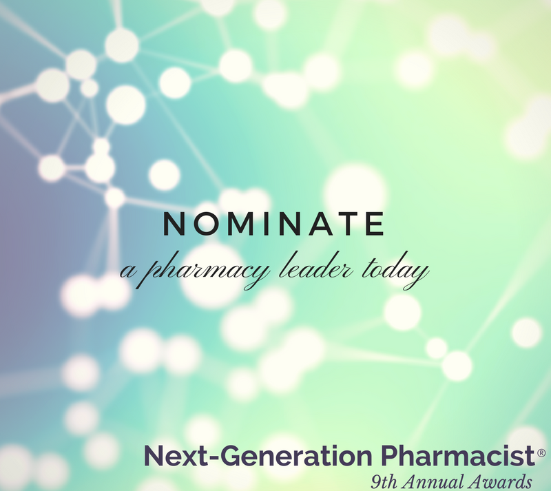 Nominations Open For 2018 Next-Generation Pharmacist® Awards Program