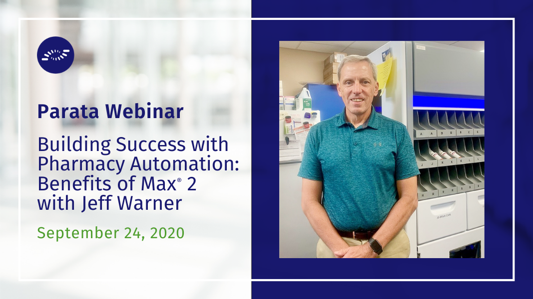 Webinar Build Success with Pharmacy Automation with Jeff Warner